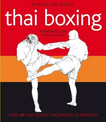 [Thai Boxing] (By: Martin Folan) [published: December, 2011]