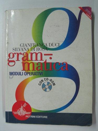 Grammatica. Per le Scuole superiori. Con CD-ROM