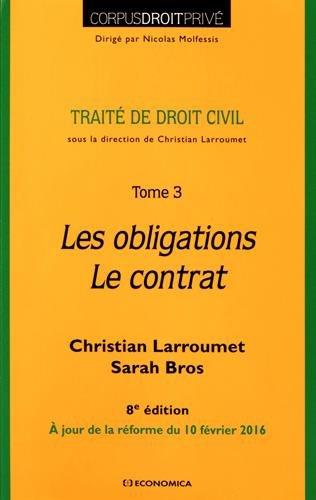 Traité de droit civil : Tome 3, Les obligations, le contrat