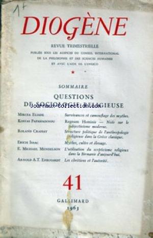 DIOGENE [No 41] du 01/01/1963 - QUESTIONS DE SOCIOLOGIE RELIGIEUSE PAR ELIADE - PAPAIOANNOU - CRAHAY - ISAAC - MENDELSON ET EHRHARDT. par Collectif