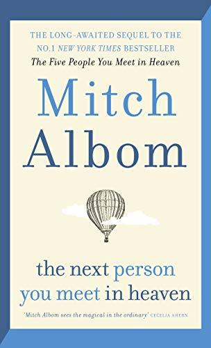 The Next Person You Meet In Heaven por Albom Mitch