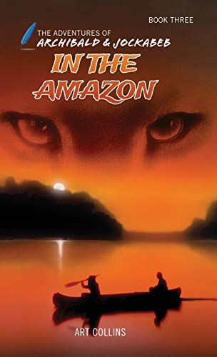In the Amazon (the Adventures of Archibald and Jockabeb)