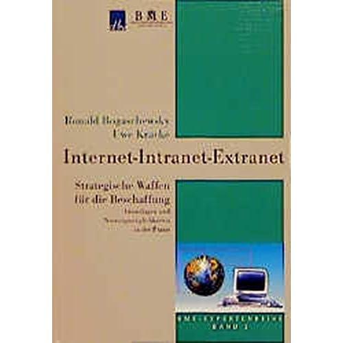 Internet, Intranets, Extranets