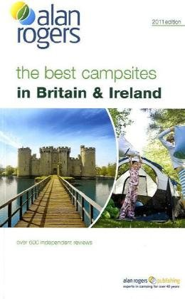 alan-rogers-britain-and-ireland-2010-2010-the-best-campsites-in-britain-and-ireland-alan-rogers-guid