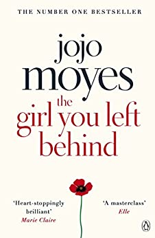 The Girl You Left Behind by [Moyes, Jojo]