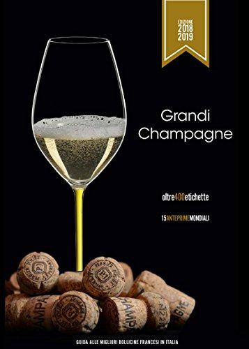 Grandi Champagne 2018-19. Guida alle migliori bollicine francesi in Italia