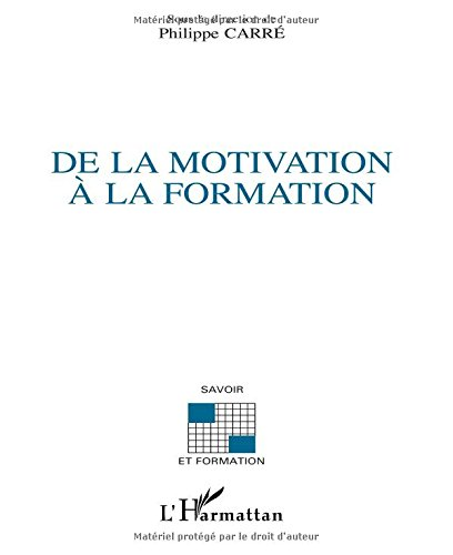 De la motivation a la formation par Philippe Carré