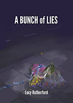 A Bunch of Lies by [Rutherford, Lucy]