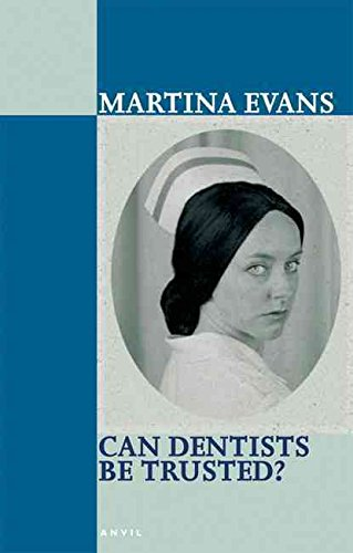 [Can Dentists Be Trusted?] (By: Martina Evans) [published: June, 2005]