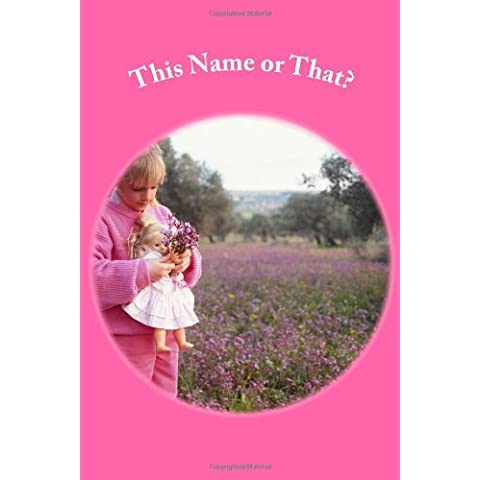 This Name or That?: Choose Your Favorite Baby Girl Names! - Stampa Baby Names