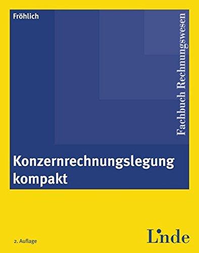 Konzernrechnungslegung kompakt