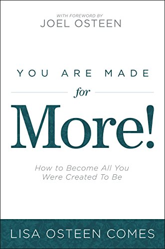 You Are Made for More!: How to Become All You Were Created to Be (English Edition)