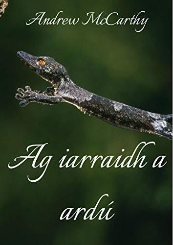 Ag iarraidh a ardú (Irish Edition) por Andrew McCarthy