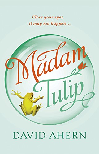 Madam Tulip by David Ahern