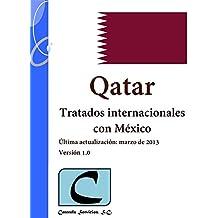 Qatar - Tratados Internacionales con México (Spanish Edition)