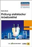 Prüfung elektrischer Arbeitsmittel
