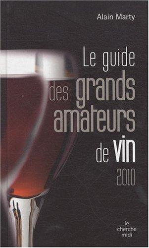 GUIDE GDS AMATEURS DE VIN 2010
