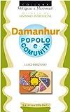 Damanhur. Popolo e comunità