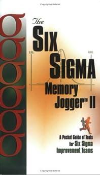 Six Sigma Memory Jogger II: A Pocket Guide von [Ritter, Diane, Michael Brassard, Lynda Finn, Dana Ginn]