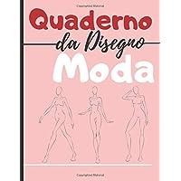 Quaderno da disegno moda: +250 Figures template di manichini da disegnare con leggerezza per disegnare abiti per…