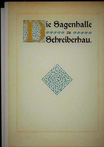 Die Sagenhalle des Riesengebirges (Schreiberhau). Der Mythus von Wotan-Rübezahl in Werken der bildenden Kunst. 11.-50.Tsd.