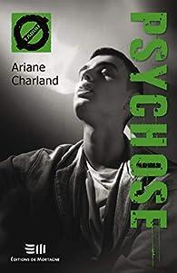 Psychose: 47. La psychose par Ariane Charland