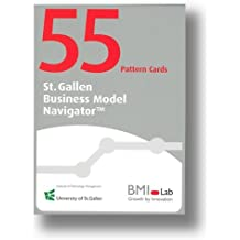 The BMI Pattern Cards: Revolutionize Your Industry by Building on 55 Basic Business Model Patterns as a Powerful Approach for Executives and Strategic Innovators