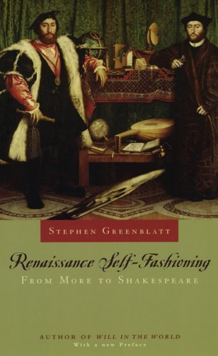 Renaissance Self-Fashioning: From More to Shakespeare by Greenblatt, Stephen (2005) Paperback