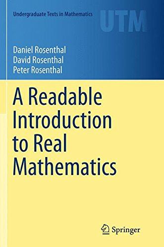 A Readable Introduction to Real Mathematics (Undergraduate Texts in Mathematics)