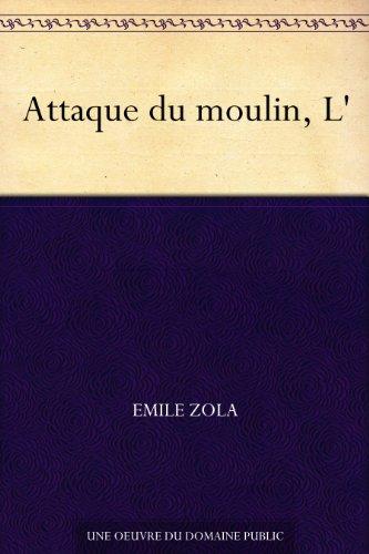 Couverture du livre Attaque du moulin, L'