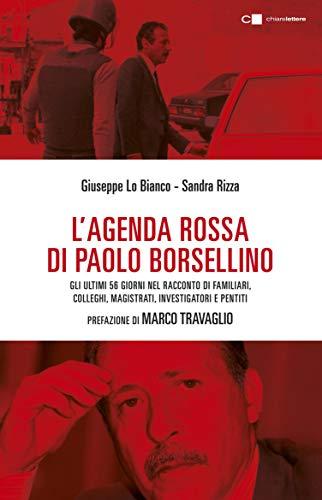 L'agenda rossa di Paolo Borsellino: Gli ultimi