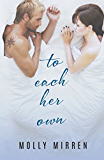 To Each Her Own (English Edition)