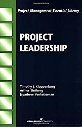 Project Leadership (Project Management Essential Library) by Timothy J. Kloppenborg (2003-02-07)