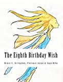 The Eighth Birthday Wish (English Edition)