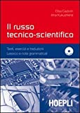 Il russo tecnico-scientifico. Con CD Audio