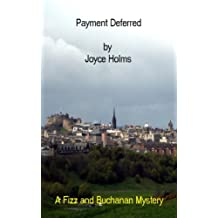 Payment Deferred (The Fizz and Buchanan Mysteries Book 1) (English Edition)