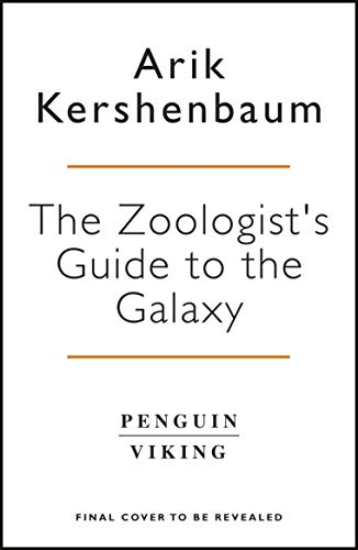 The Zoologist's Guide to the Galaxy: What Animals on Earth Reveal about Aliens - and about Ourselves (English Edition)
