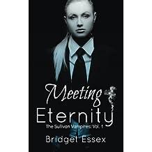 Meeting Eternity (The Sullivan Vampires, Volume 1: Books 1-3)