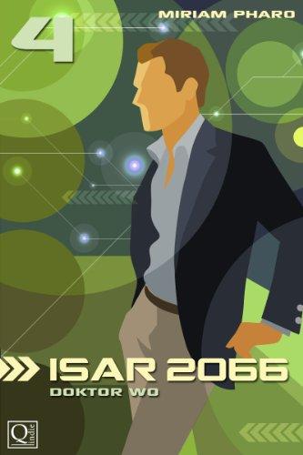 ISAR 2066: Doktor Wo