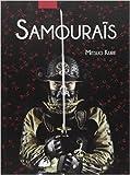 Les samouraïs, histoire illustrée de Mitsuo Kure,Carine Chichereau (Traduction) ( 21 octobre 2014 ) - 21/10/2014