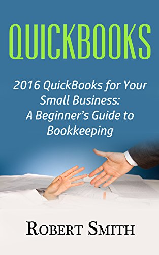 quickbooks-2016-quickbooks-for-your-small-business-a-beginners-guide-to-bookkeeping-english-edition
