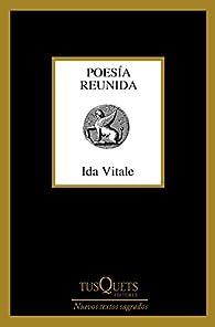 Poesía reunida par Ida Vitale