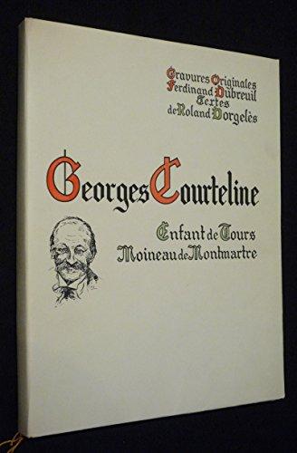 Georges Courteline, enfant de Tours, moineau de Montmartre