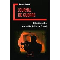 Journal de guerre : De Sciences Po aux unités d'élite de Tsahal