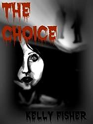 The Choice (The Last Resort Series #2) (English Edition)
