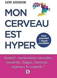 Mon cerveau est hyper: Haut potentiel & Hypersensibilité (2