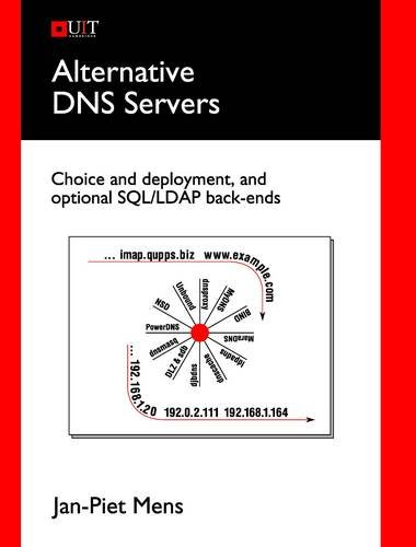 Alternative DNS Servers: Choice and Deployment, and Optional Sql/LDAP Back-Ends - Cambridge-server