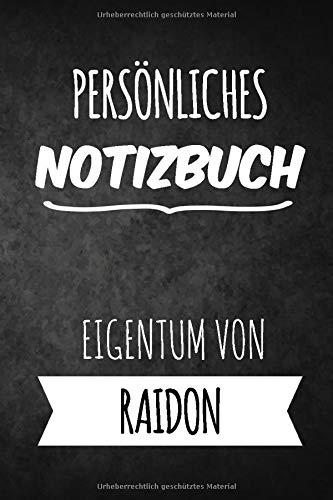 Raidon Notizbuch: Persönliches Notizbuch für Raidon | Geschenk & Geschenkidee | Eigenes Namen Notizbuch | Notizbuch mit 120 Seiten (Liniert) - 6x9