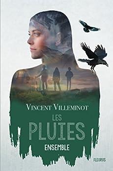 Les pluies – Ensemble par [Villeminot, Vincent]
