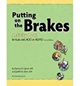 Putting on the Brakes Activity Book for Kids with ADD or ADHD (Paperback) - Common